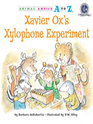 cover image of Xavier Ox's Xylophone Experiment