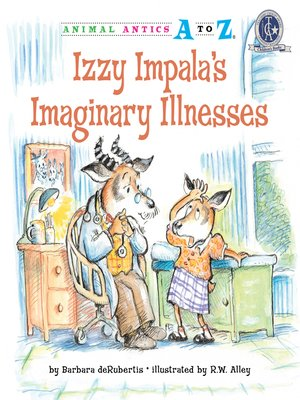 cover image of Izzy Impala's Imaginary Illnesses