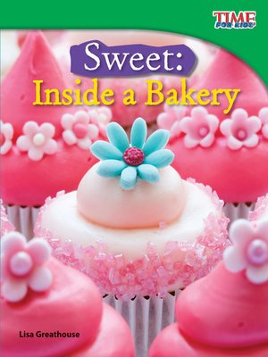 cover image of Sweet: Inside a Bakery