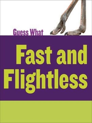 cover image of Fast and Flightless: Ostrich
