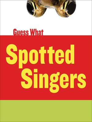 cover image of Spotted Singers: Leopard Frog