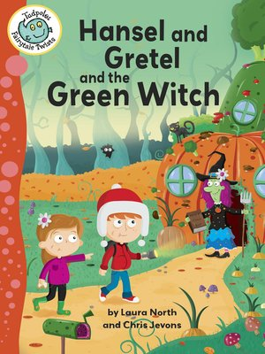 cover image of Hansel and Gretel and the Green Witch