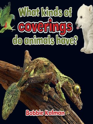 cover image of What kinds of coverings do animals have?
