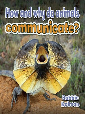 cover image of How and why do animals communicate?