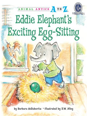 cover image of Eddie Elephant's Exciting Egg-Sitting
