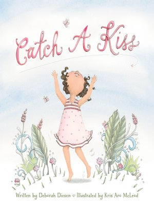 cover image of Catch a Kiss