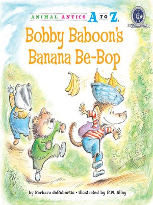 cover image of Bobby Baboon's Banana Be-Bop
