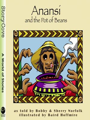 cover image of Anansi and the Pot of Beans