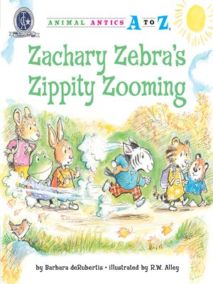 cover image of Zachary Zebra's Zippity Zooming