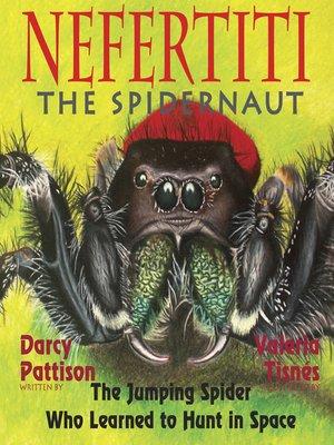 cover image of Nefertiti, the Spidernaut