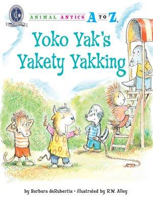 cover image of Yoko Yak's Yakety Yakking