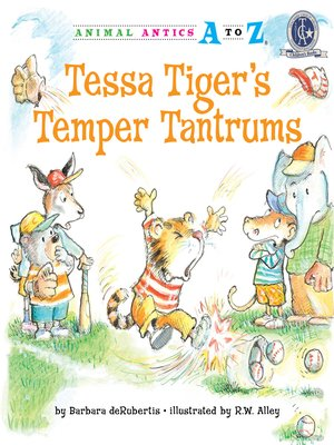 cover image of Tessa Tiger's Temper Tantrums
