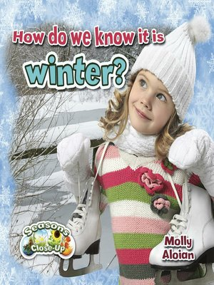 cover image of How do we know it is winter?