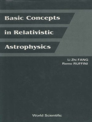 cover image of Basic Concepts In Relativistic Astrophysics
