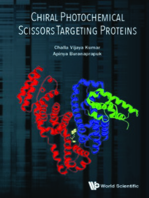 cover image of Chiral Photochemical Scissors Targeting Proteins