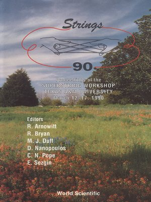 cover image of Strings '90--Proceedings of the 4th International Superstring Workshop