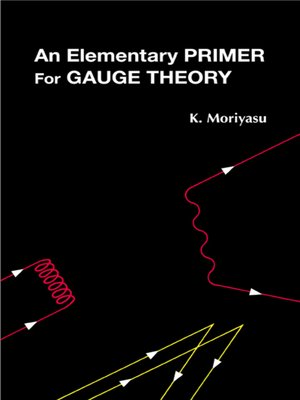 cover image of An Elementary Primer For Gauge Theory