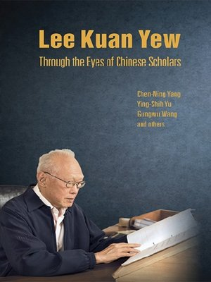 cover image of Lee Kuan Yew Through the Eyes of Chinese Scholars