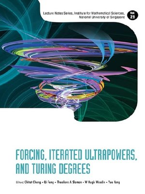 cover image of Forcing, Iterated Ultrapowers, and Turing Degrees