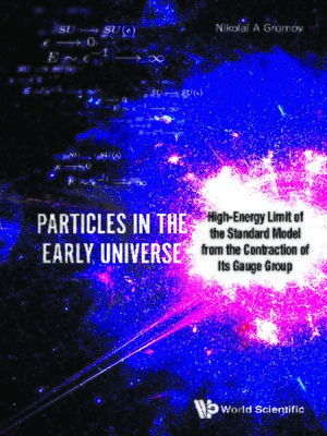 cover image of Particles In the Early Universe