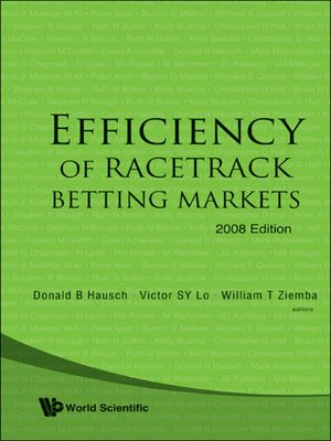 cover image of Efficiency of Racetrack Betting Markets (2008 Edition)
