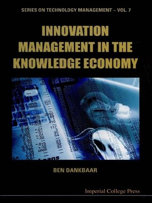 cover image of Innovation Management In the Knowledge Economy
