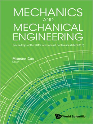 cover image of Mechanics and Mechanical Engineering--Proceedings of the 2015 International Conference (Mme2015)