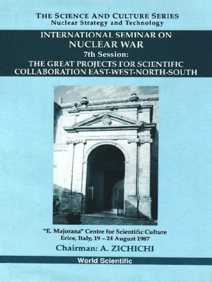 cover image of Great Projects For Scientific Collaboration East-west-north-south, The--7th International Seminar On Nuclear War