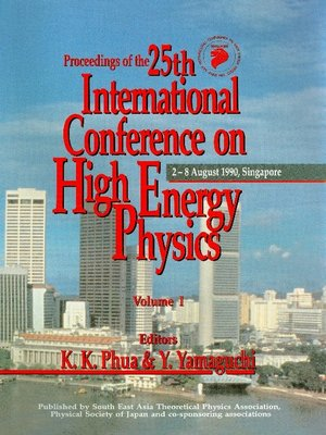cover image of High Energy Physics--Proceedings of the 25th International Conference (In 2 Volumes)