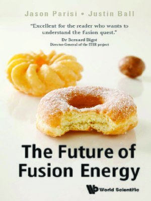 cover image of The Future of Fusion Energy