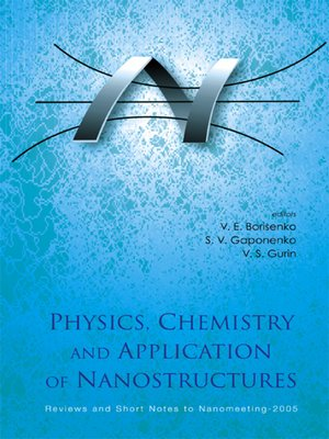 cover image of Physics, Chemistry and Application of Nanostructures--Reviews and Short Notes to Nanomeeting-2005