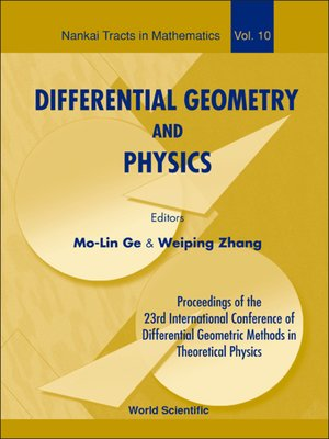 cover image of Differential Geometry and Physics--Proceedings of the 23th International Conference of Differential Geometric Methods In Theoretical Physics