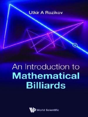 cover image of An Introduction to Mathematical Billiards
