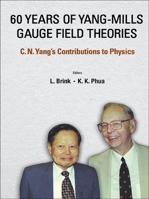 cover image of 60 Years of Yang-mills Gauge Field Theories