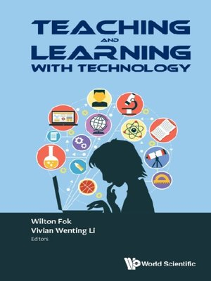 cover image of Teaching and Learning With Technology--Proceedings of the 2016 Global Conference On Teaching and Learning With Technology (Ctlt 2016)
