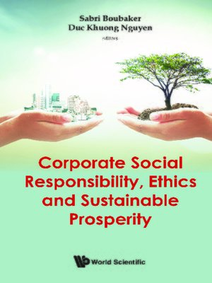 cover image of Corporate Social Responsibility, Ethics and Sustainable Prosperity