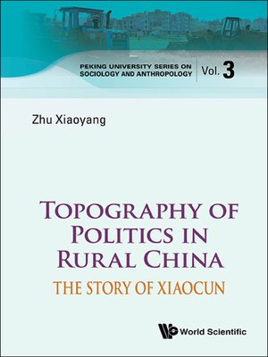 cover image of Topography of Politics In Rural China