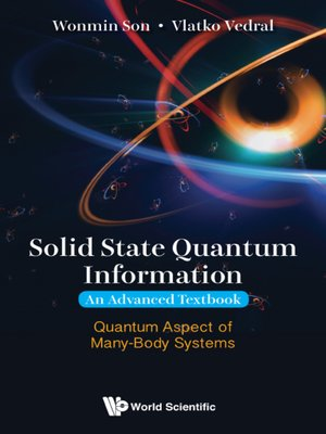 cover image of Solid State Quantum Information — An Advanced Textbook