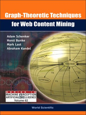 cover image of Graph-theoretic Techniques For Web Content Mining