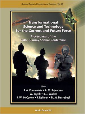 cover image of Transformational Science and Technology For the Current and Future Force (With Cd-rom)--Proceedings of the 24th Us Army Science Conference