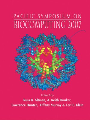 cover image of Biocomputing 2007--Proceedings of the Pacific Symposium