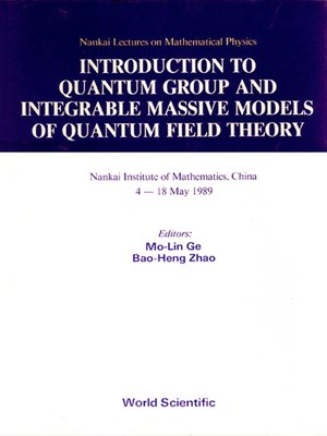 cover image of Introduction to Quantum Group and Integrable Massive Models of Quantum Field Theory
