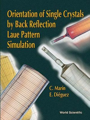cover image of Orientation of Single Crystals by Back-reflection Laue Pattern Simulation