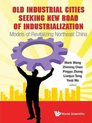 cover image of Old Industrial Cities Seeking New Road of Industrialization