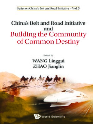 cover image of China's Belt and Road Initiative and Building the Community of Common Destiny