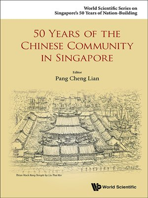 cover image of 50 Years of the Chinese Community In Singapore