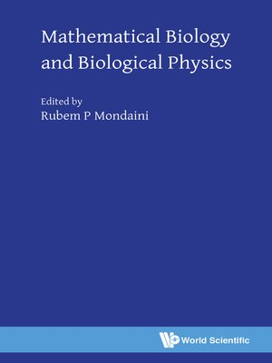 cover image of Mathematical Biology and Biological Physics
