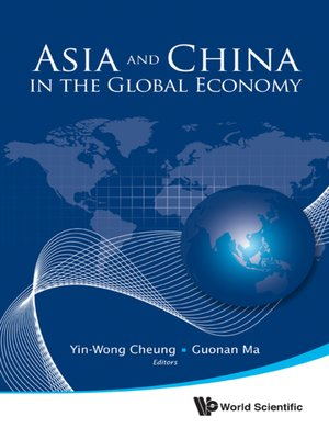 cover image of Asia and China In the Global Economy