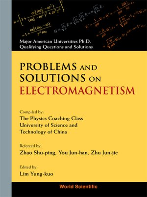 cover image of Problems and Solutions on Electromagnetism