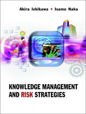cover image of Knowledge Management and Risk Strategies
